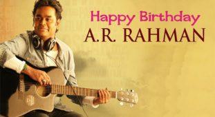 A.R.Rahman Birthday special